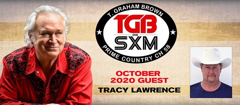 T. Graham Brown Welcomes As His Guest Tracy Lawrence On October's Live Wire On SiriusXM's Prime Country Channel 58 Starting Wednesday, October 7 at 10/9c