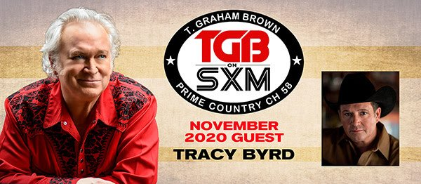 T. Graham Brown Welcomes Tracy Byrd To November's Live Wire On SiriusXM's Prime Country Channel 58 Starting Wednesday, November 4th at 10/9c