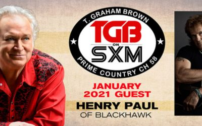 T. Graham Brown Welcomes As His Guest Henry Paul of Blackhawk On January's Live Wire On SiriusXM's Prime Country Channel 58, Airing Now!