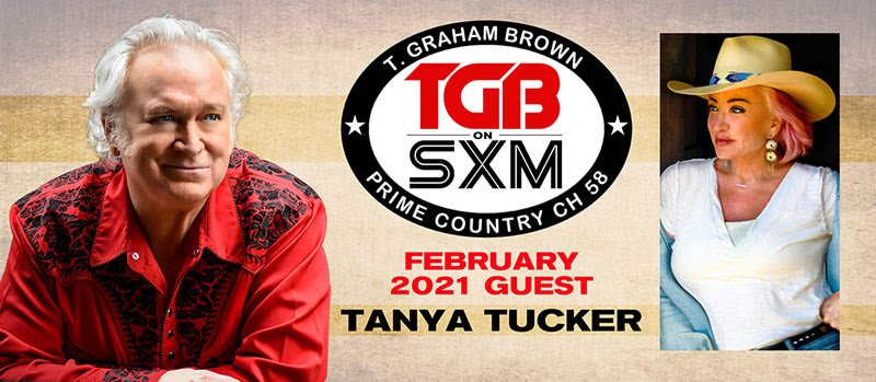 T. Graham Brown Welcomes Tanya Tucker As His Guest On February's Live Wire On SiriusXM's Prime Country Channel 58 Starting Wednesday, February 3 at 10/9c