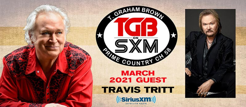 T. Graham Brown Welcomes Travis Tritt As His Guest On March's Live Wire On SiriusXM's Prime Country Channel 58 Starting Wednesday, March 3 at 10/9c