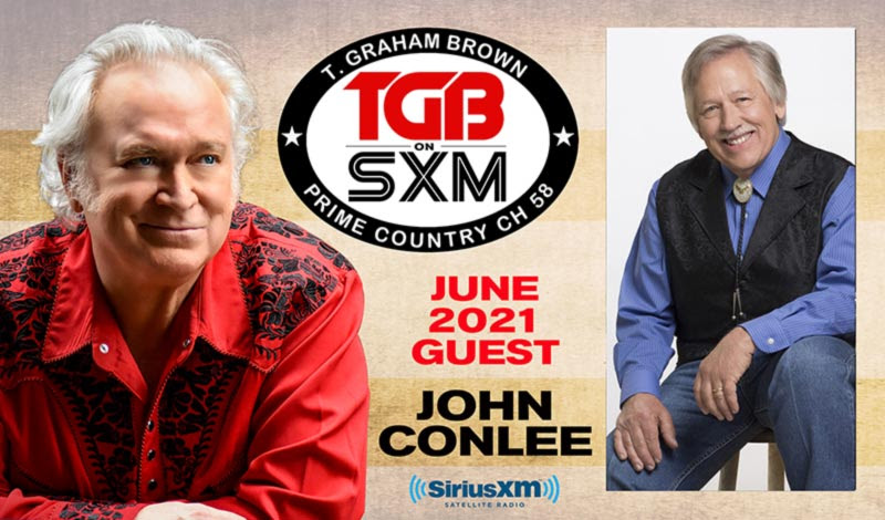 T. Graham Brown Welcomes John Conlee As His Guest On June's Live Wire On SiriusXM's Prime Country Channel 58 Starting Wednesday, June 2 at 10/9c