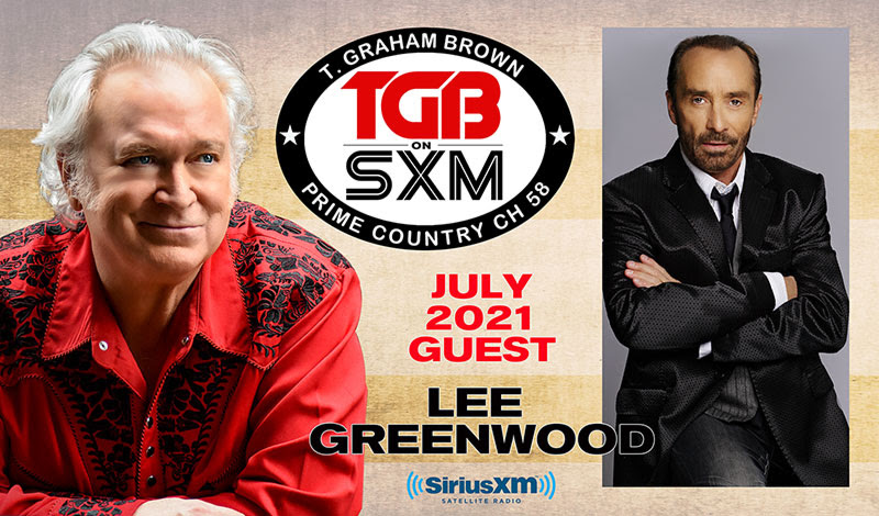 T. Graham Brown Welcomes Lee Greenwood As His Guest On July's Live Wire On SiriusXM's Prime Country Channel 58 Starting Wednesday, July 14 at 10/9c