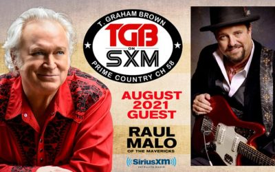 T. Graham Brown Welcomes Raul Malo As His Guest On August's Live Wire On SiriusXM's Prime Country Channel 58 Starting Wednesday, August 4 at 10/9c