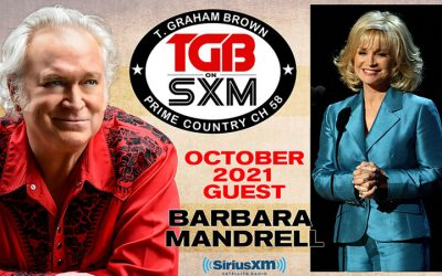 T. Graham Brown Host of Live Wire On SiriusXM's Prime Country Channel 58 Welcomes Country Music Hall of Fame Member Barbara Mandrell As His Special Guest Starting Wednesday, October 6 at 10/9c